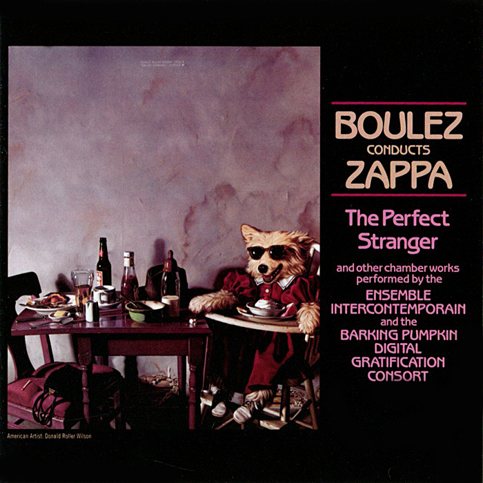 Фрэнк Заппа Frank Zappa. Boulez Conducts Zappa: The Perfect Stranger все цены
