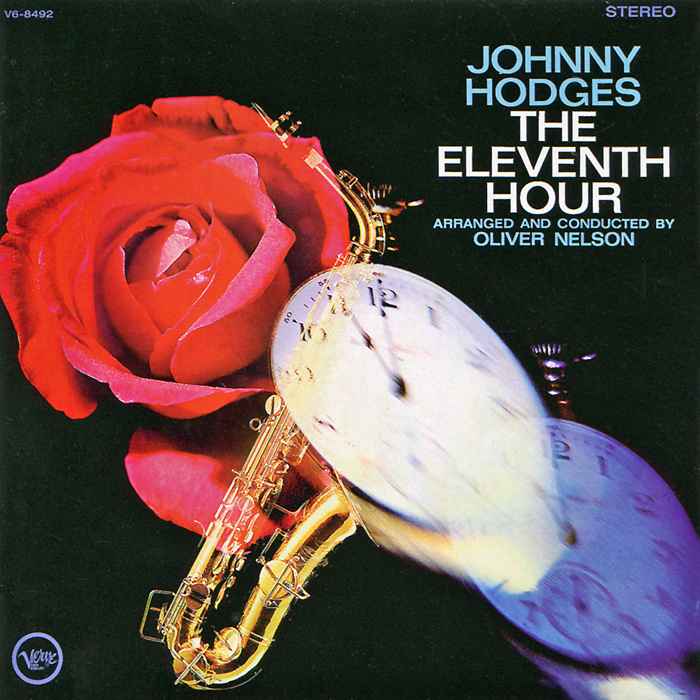 Фото - Джонни Ходжес Johnny Hodges. The Eleventh Hour / Sandy's Gone johnny hates jazz london