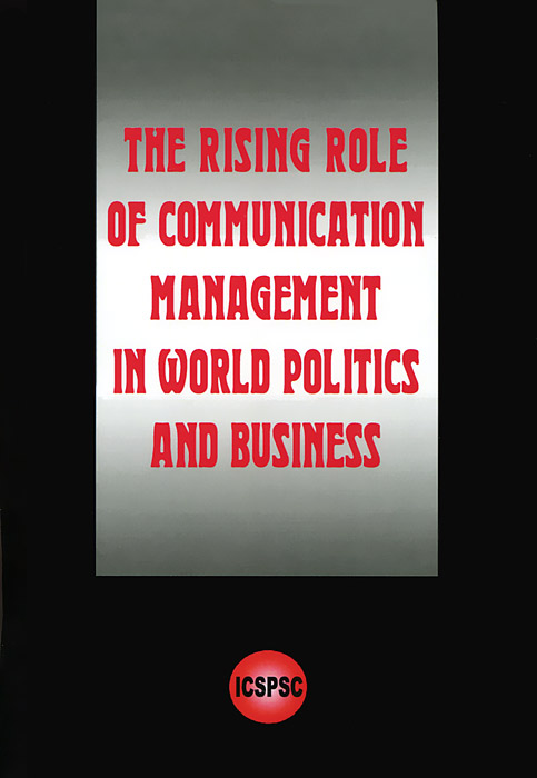 The Rising Role of Communication Management in World Politics and Business mohamad zakaria the role and function of effective communication