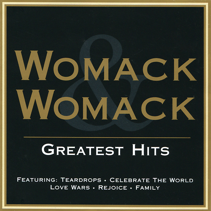 Womack & Womack Womack & Womack. Greatest Hits the jazz channel presents bobby womack