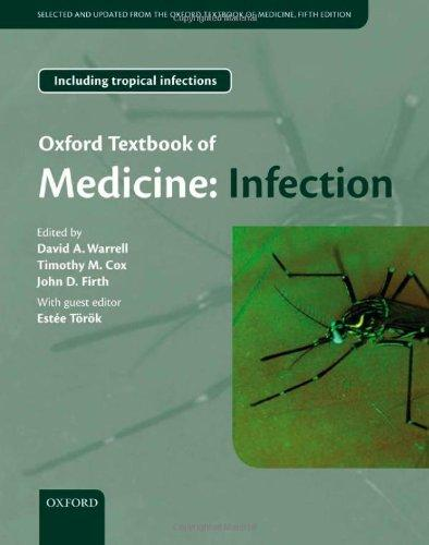 Oxford Textbook of Medicine: Infection oxford textbook of medicine cardiovascular disorders
