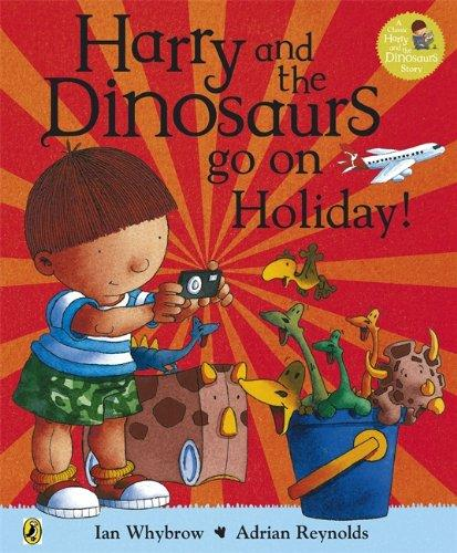 Harry and the Bucketful of Dinosaurs go on Holiday harry and the dinosaurs have a happy birthday