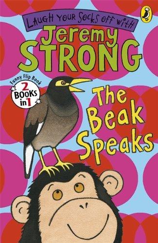 The Beak Speaks/Chicken School (Flip Book) jeremy strong the beak speaks chicken school flip book