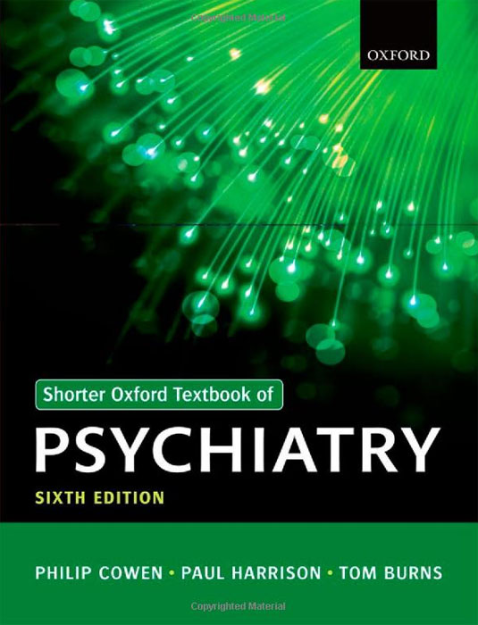 Shorter Oxford Textbook of Psychiatry psychiatric interviewing and assessment