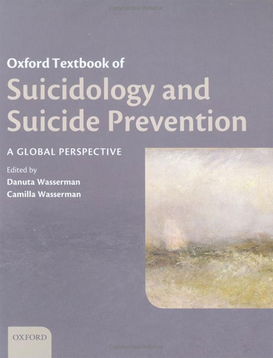 Oxford Textbook of Suicidology and Suicide Prevention oxford textbook of suicidology and suicide prevention