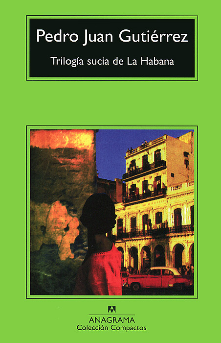 Trilogia sucia de La Habana la silla de pedro