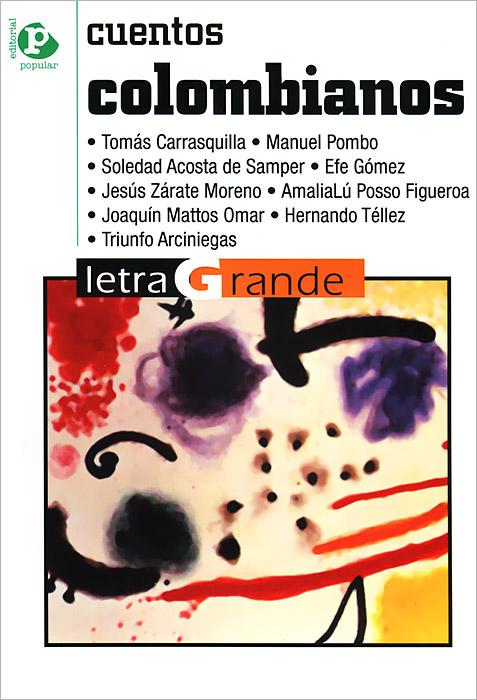 Cuentos colombianos бенито перес гальдос донья перфекта книга для чтения на испанском языке