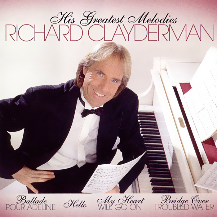 Richard Clayderman. His Greatest Melodies (2 CD)