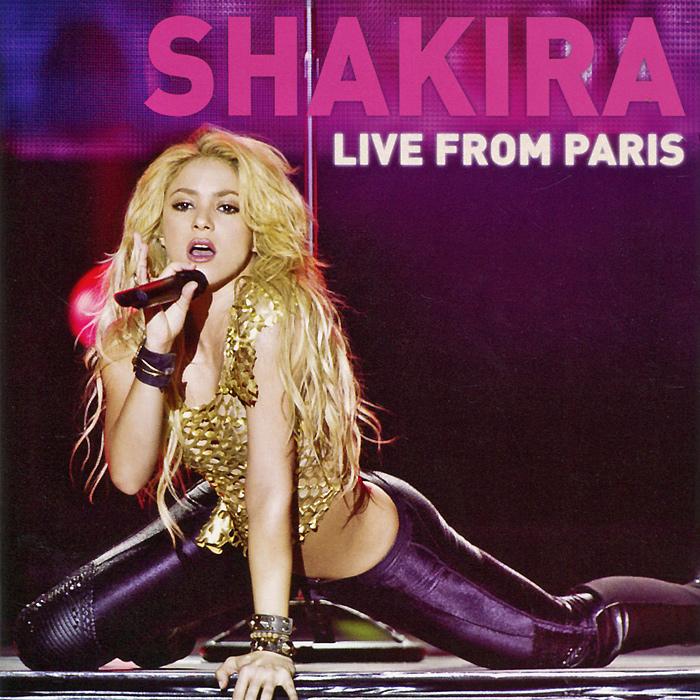Шакира Shakira. Live From Paris (CD + DVD) ballet live in paris dvd