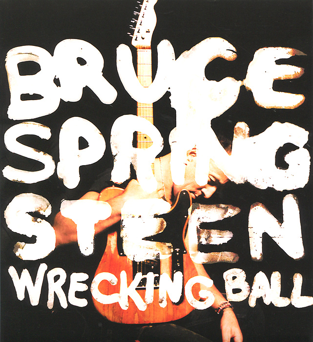 Bruce Springsteen. Wrecking Ball. Special Edition