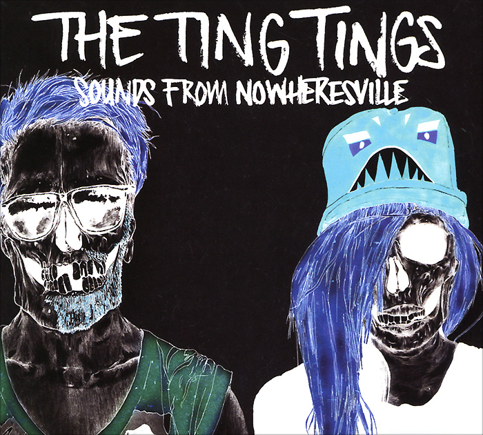 The Ting Tings The Ting Tings. Sounds From Nowheresville marked ting ve