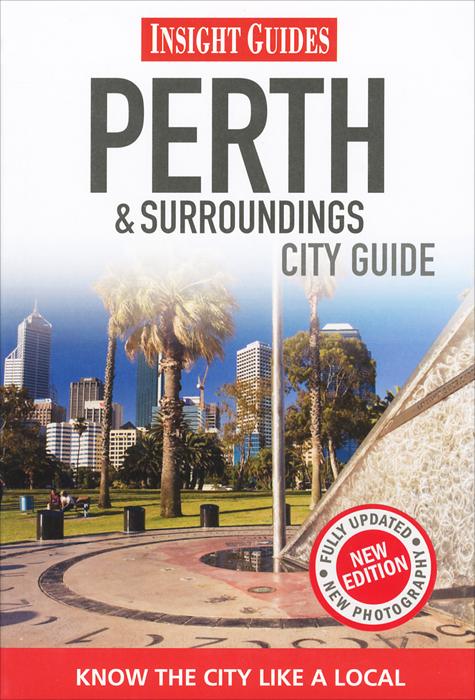 Perth & Surroundings: City Guide