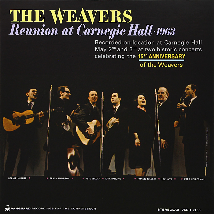 The Weavers The Weavers. Reunion At Carnegie Hall, 1963 (LP) сонни роллинз wilbur ware элвин джонс sonny rollins a night at the village vanguard lp