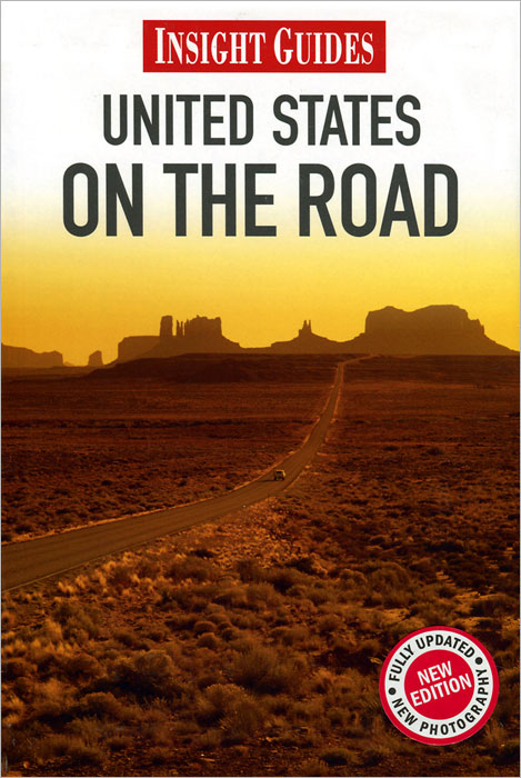 Insight Guides: United States on the Road road trip usa eighth edition cross country adventures on america s two lane highways