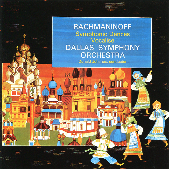 Доналд Джордж Джоханос,Dallas Symphony Orchestra Donald Johanos, Dallas Symphony Orchestra. Rachmaninoff. Symphonic Dances, Op. 45 / Vocalise, Op. 34 (SACD) yx360trf analog analogue multitester multimeter