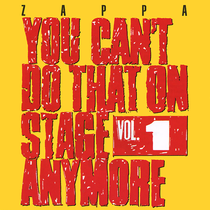 Фрэнк Заппа Frank Zappa You Can't Do That On Stage Anymore Volume 1 2 CD