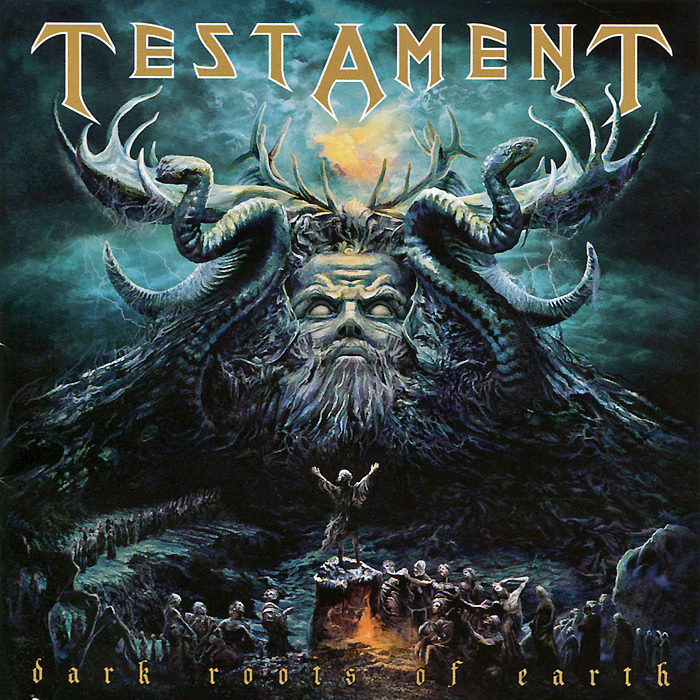 Testament.  Dark Roots Of Earth Nuclear Blast Records,Концерн