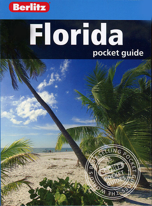 Berlitz: Florida Pocket Guide the rough guide to miami and south florida
