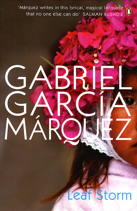 Leaf Storm garcia marquez g one hundred years of solitude