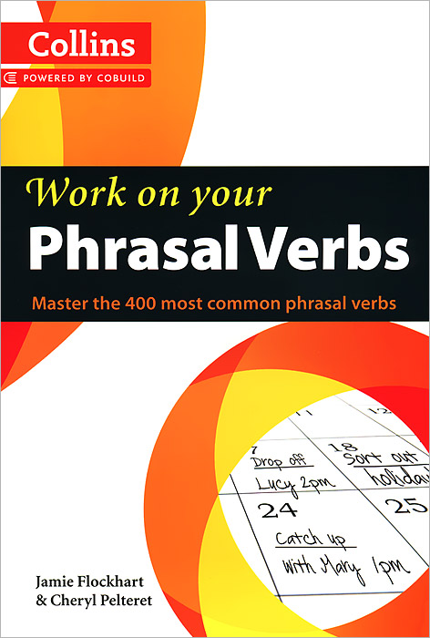 Work on Your Phrasal Verbs цена и фото