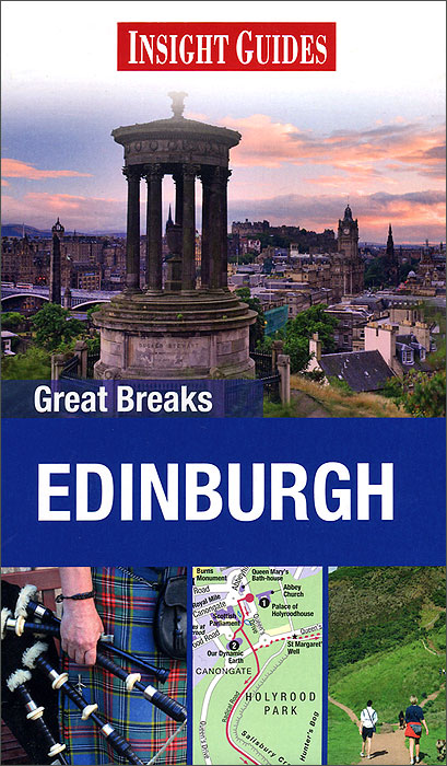 Insight Guides: Great Breaks: Edinburgh john scott rebecca ford insight guides great breaks york