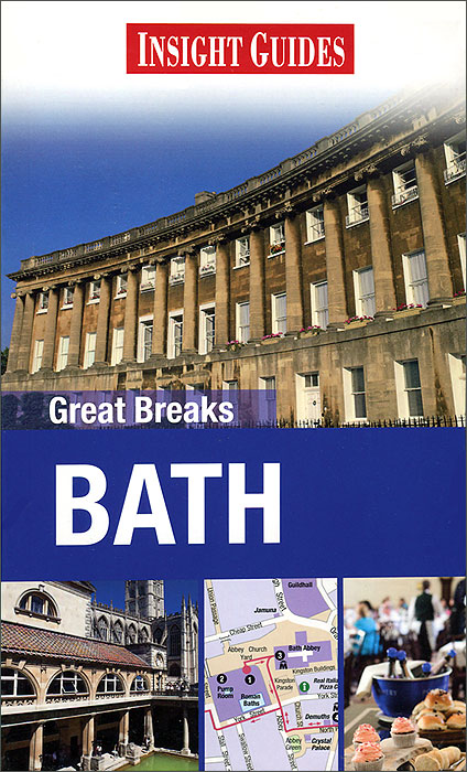 Insight Guides: Great Breaks: Bath insight guides great breaks bath