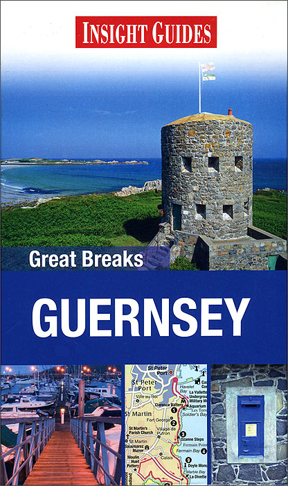 Insight Guides: Great Breaks: Guernsey john scott rebecca ford insight guides great breaks york