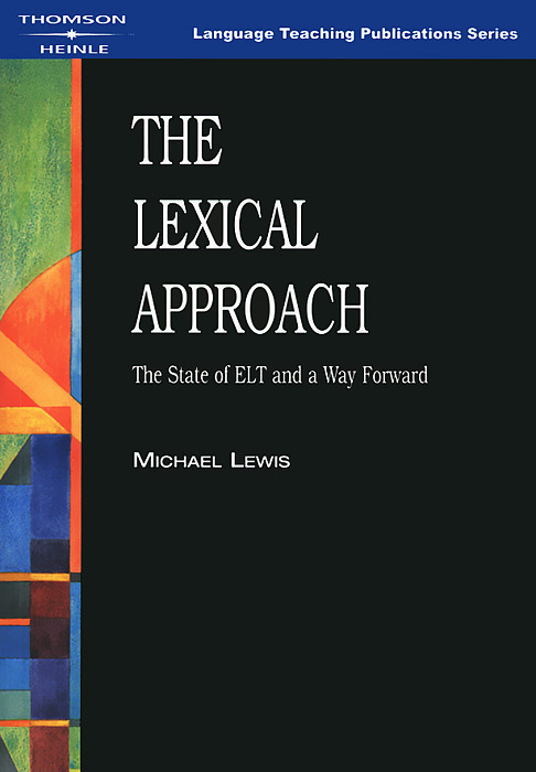 The Lexical Approach: The State of ELT and a Way Forward a new perspective on the evaluation of elt materials