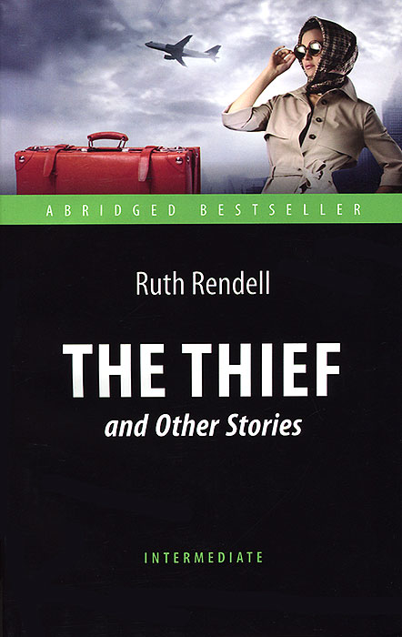 Ruth Rendell The Thief and Other Stories rendell r dark corners