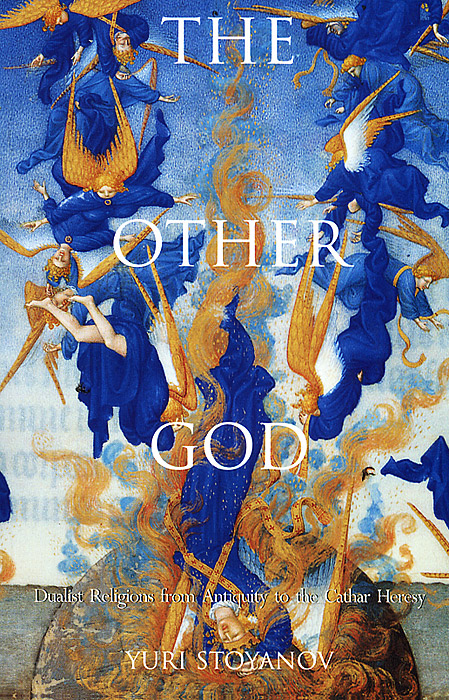The Other God: Dualist Religion from Antiquity to the Cathar Heresy аксессуары для косплея from the nou camp to the bernabeu cos