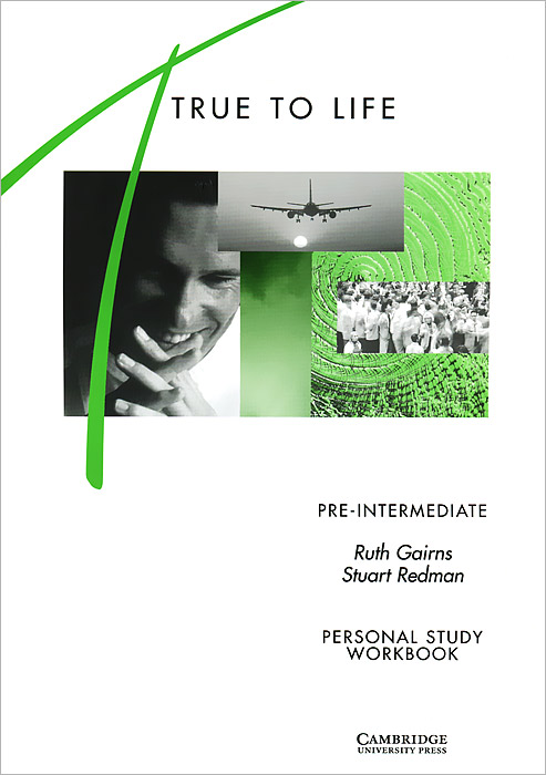 True to Life: Pre-Intermediate: Personal Study Workbook roberts rachael sayer mike insight pre intermediate workbook