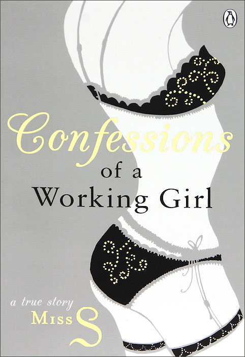 Confessions of a Working Girl m e thomas confessions of a sociopath