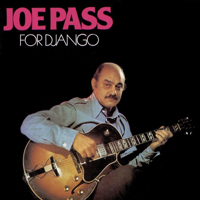 Джо Пасс Joe Pass. For Django