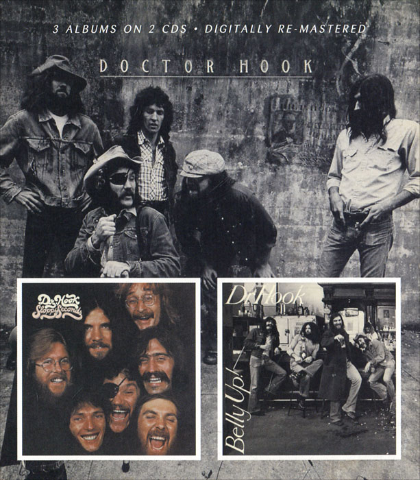 Dr Hook. Dr Hook & The Medicine Show / Sloppy Seconds / Belly Up! (2 CD)