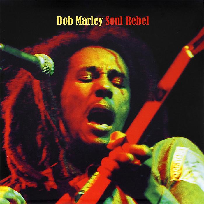 Боб Марли Bob Marley. Soul Rebel (LP) cleopatra