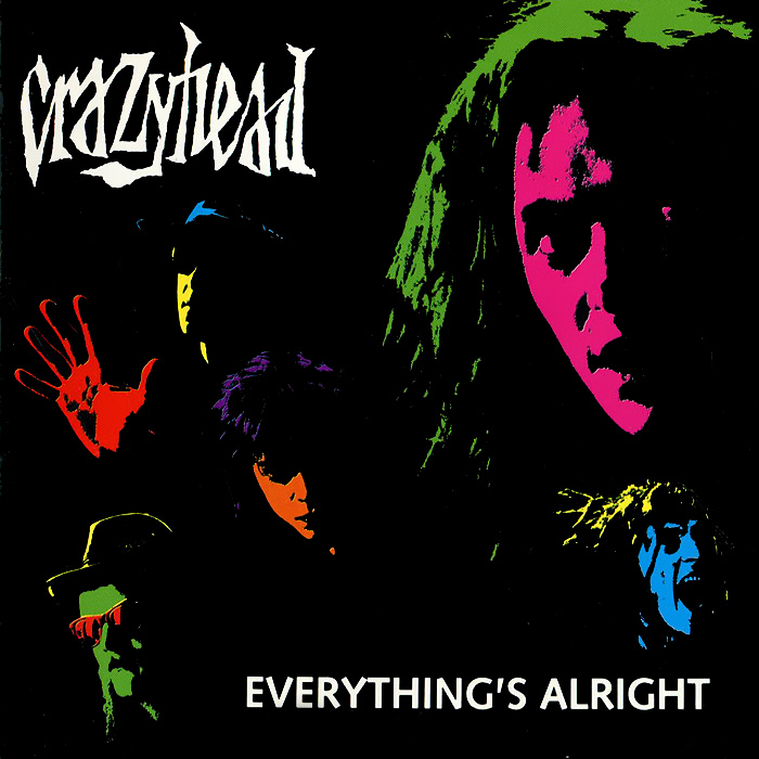 Crazyhead Crazyhead. Everything's Alright