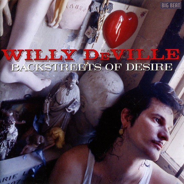 Willy DeVille Willy DeVille. Backstreets Of Desire вилли мун willy moon here s willy moon