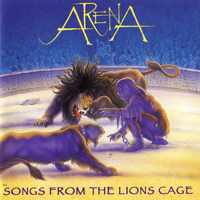 Arena. Songs From The Lions Cage