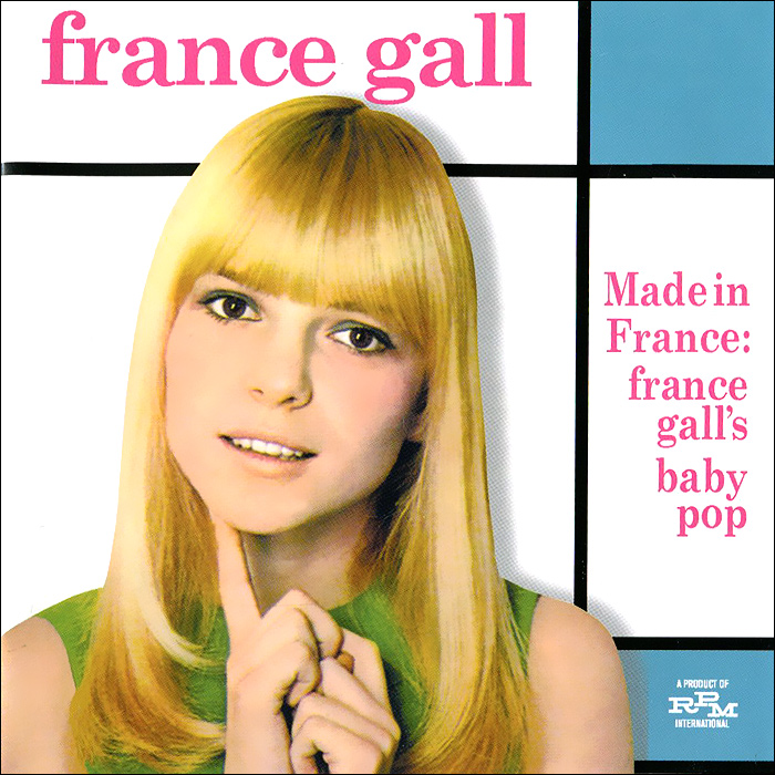 Фрэнс Галл France Gall. Made In France. France Gall's Baby Pop france