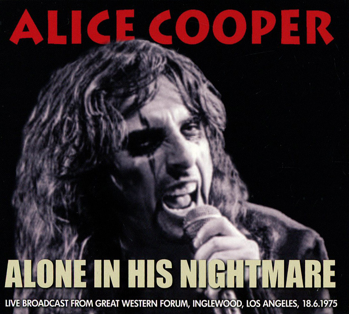 Элис Купер Alice Cooper. Alone In His Nightmare alice cooper super duper alice cooper welcome to his nightmare