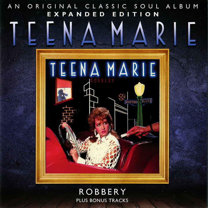 Teena Marie. Robbery (Expanded Edition)