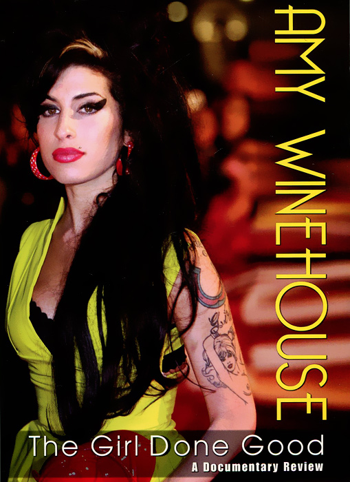 Amy Winehouse: The Girl Done Good a maze of death