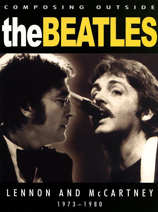 The Beatles: Composing Outside 1973-1980 lepin 21012 the beatles john lennon paul mccartney yellow submarine building blocks models compatiable with lego kid gift set