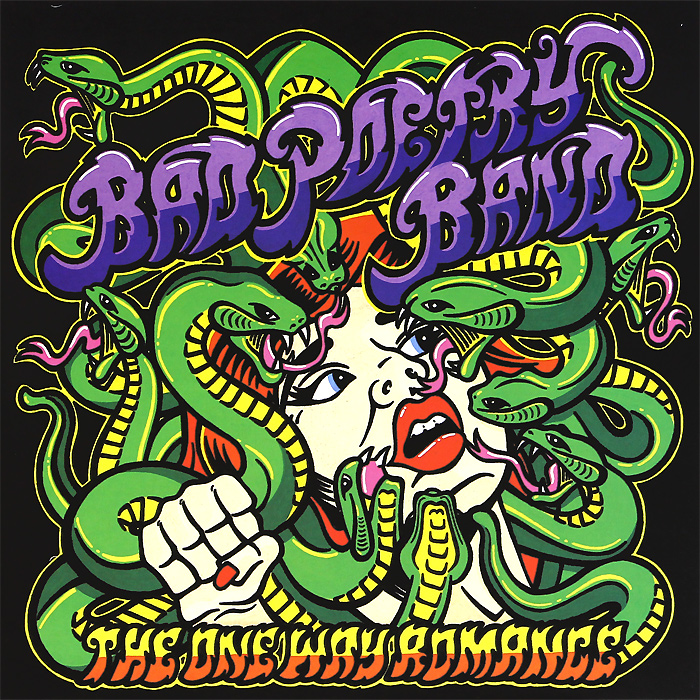 Bad Poetry Band Bad Poetry Band. The One Way Romance (LP)