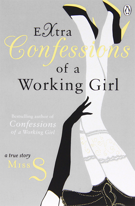 Extra Confessions of a Working Girl m e thomas confessions of a sociopath