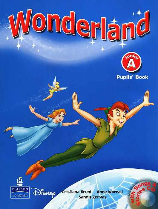 Wonderland: Junior A: Pupils' Book (+ CD) junior and carlsson