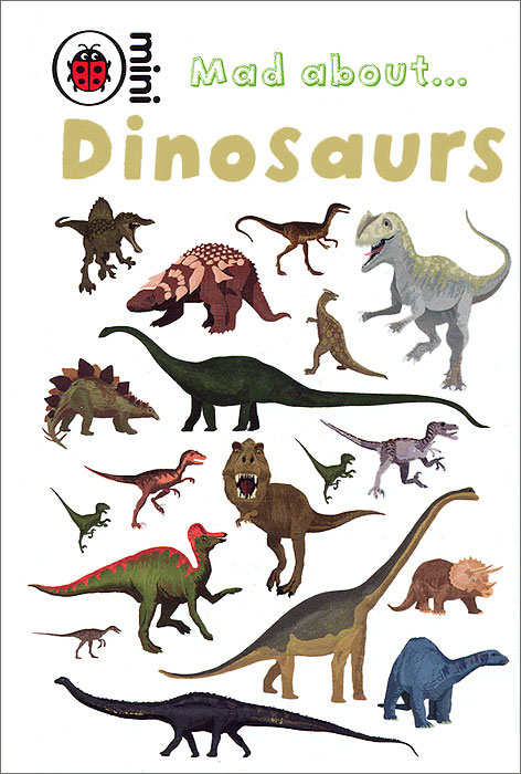 Mad about... Dinosaurs ultimate sticker book dangerous dinosaurs