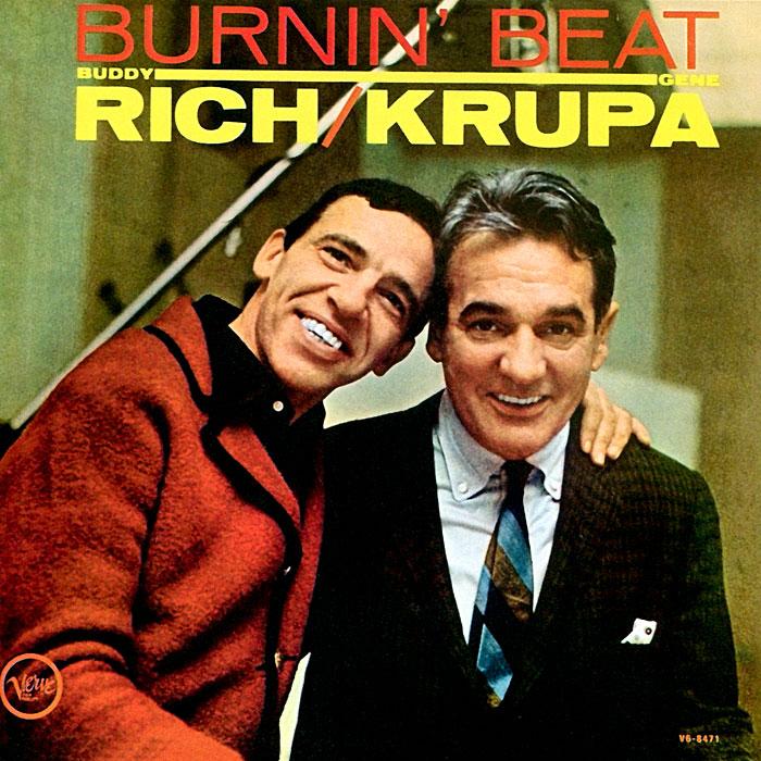 Бадди Рич,Джин Крупа Buddy Rich, Gene Krupa. Burnin Beat / The Original Drum Battle! the music of buddy holly