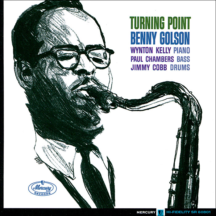 Benny Golson, Benny Golson Quartet. Turning Point / Free