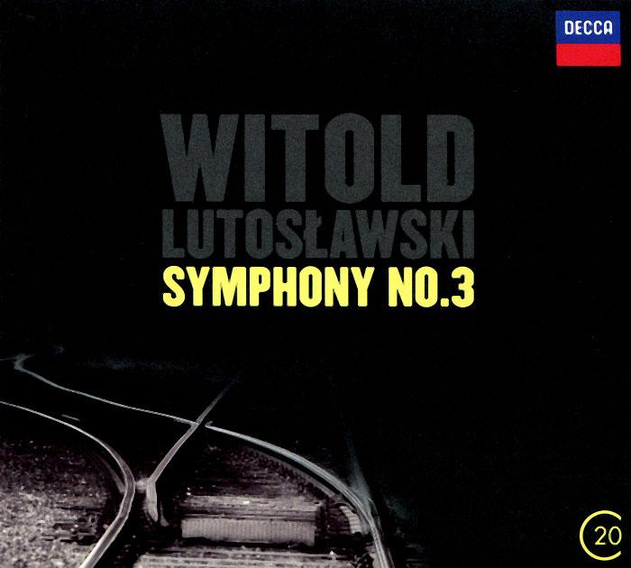 Lutoslawski. Symphony No.3